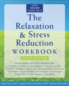 Baixar Relaxation and stress reduction workbook, the pdf, epub, ebook