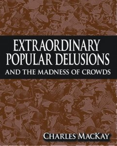 Baixar Extraordinary popular delusions and the madness pdf, epub, eBook