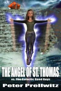 Baixar Angel of st. thomas vs. the galactic good pdf, epub, eBook