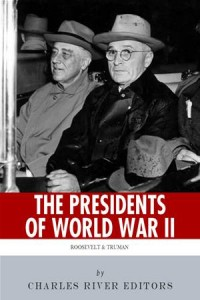 Baixar Presidents of world war ii: the lives and pdf, epub, ebook