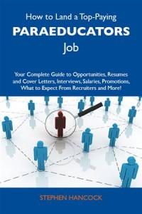 Baixar How to land a top-paying paraeducators job: your pdf, epub, ebook