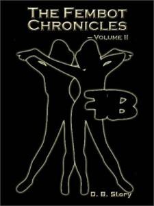 Baixar Fembot chronicles, volume ii, the pdf, epub, ebook