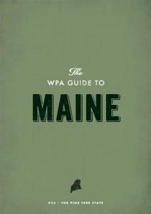 Baixar Wpa guide to maine, the pdf, epub, eBook