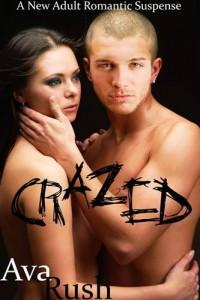 Baixar Crazed (new adult romantic suspense) pdf, epub, ebook