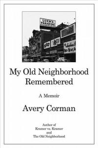 Baixar My old neighborhood remembered pdf, epub, eBook