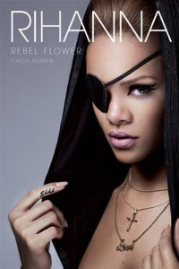 Baixar Rihanna: rebel flower pdf, epub, eBook