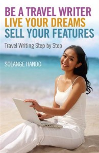 Baixar Be a travel writer, live your dreams, sell your pdf, epub, eBook