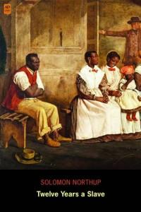 Baixar Twelve years a slave: narrative of solomon pdf, epub, ebook