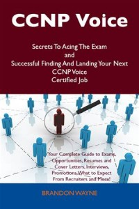 Baixar Ccnp voice secrets to acing the exam and pdf, epub, ebook