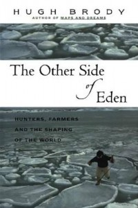 Baixar Other side of eden: hunters, farmers and the pdf, epub, eBook