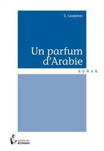 Baixar Parfum d'arabie, un pdf, epub, eBook