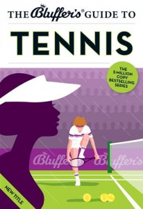 Baixar Bluffer's guide to tennis, the pdf, epub, eBook