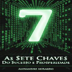 Baixar As Sete Chaves do Sucesso e Prosperidade pdf, epub, eBook