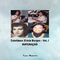 Baixar SUPERAÇÃO – COLETÂNEA GLÓRIA BORGES VOL. I pdf, epub, eBook