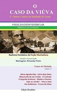 Baixar O CASO DA VIÚVA E OUTROS CONTOS DE MACHADO DE ASSIS: Realismo Fantástico da Ficção Machadiana (Contos do Machado Livro 17) pdf, epub, eBook