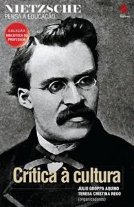 Baixar Nietzsche pensa a educação (Coleção biblioteca do professor) pdf, epub, ebook