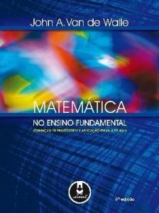 Baixar Matemática no Ensino Fundamental – Formação de Professores e Aplicação em Sala de Aula – 6ª Ed. pdf, epub, eBook