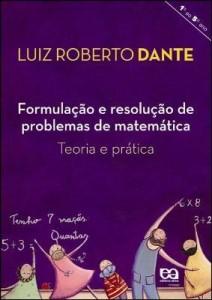 Baixar Formulação e resolução de problemas de matemática – Teoria e prática pdf, epub, eBook