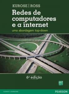 Baixar Redes de Computadores e A Internet: Uma Abordagem Top-Down pdf, epub, eBook