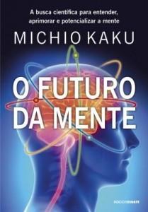 Baixar O futuro da mente pdf, epub, eBook