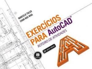 Baixar Exercícios para AutoCAD: Roteiro de Atividades – Série Tekne pdf, epub, eBook