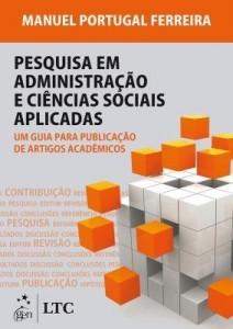Baixar Pesquisa em Administração e Ciências Sociais – Um Guia para Publicação de Artigos Acadêmicos pdf, epub, eBook