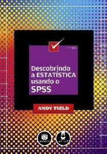 Baixar Descobrindo a Estatística Utilizando o Spss – 2ª Ed. pdf, epub, eBook