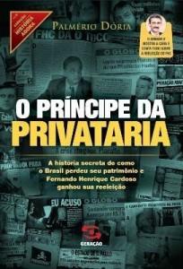 Baixar O Príncipe da Privataria pdf, epub, ebook