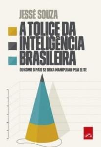 Baixar A tolice da inteligência brasileira pdf, epub, eBook