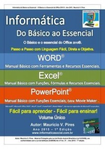 Baixar Informática Do Básico Ao Essencial   Volume Único   Word 2010, Excel 2010 E Power Point 2010 pdf, epub, eBook