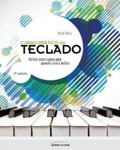 Baixar Curso Prático de Teclado – Método Passo A Passo Para Aprender A Tocar Teclado – 2ª Ed. pdf, epub, eBook