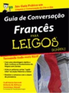 Baixar Francês Para Leigos – Guia de Conversação pdf, epub, eBook