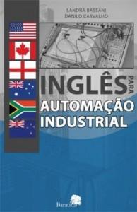 Baixar INGLÊS PARA AUTOMAÇÃO INDUSTRIAL pdf, epub, eBook