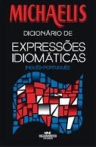 Baixar Michaelis Dicionário de Expressões Idiomáticas – Inglês – Português pdf, epub, eBook