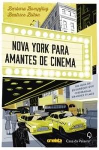 Baixar Nova York para amantes de cinema – Um guia de endereços que inspiraram grandes filmes pdf, epub, eBook