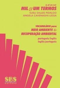 Baixar VOCABULÁRIO PARA MEIO AMBIENTE & RECUPERAÇÃO AMBIENTAL – PORTUGUÊS / INGLÊS INGLÊS / PORTUGUÊS pdf, epub, eBook