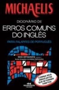Baixar Michaelis Dicionário de Erros Comuns do Inglês – Para Falantes de Português pdf, epub, eBook
