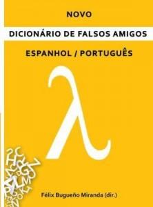 Baixar Novo Dicionário de Falsos Amigos Espanhol/Português pdf, epub, eBook