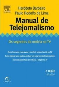 Baixar MANUAL DE TELEJORNALISMO, 2ª EDIÇÃO REVISTA E ATUALIZADA pdf, epub, eBook