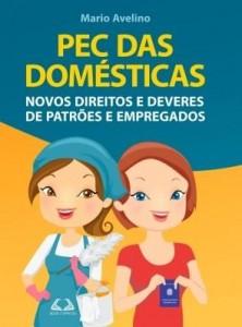 Baixar PEC das Domésticas: Novos direitos e deveres de patrões e empregados pdf, epub, eBook