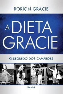 Baixar A Dieta Gracie – o Segredo Dos Campeões pdf, epub, eBook