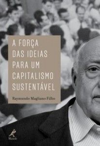 Baixar A força das ideias para um capitalismo sustentável pdf, epub, eBook
