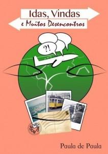 Baixar Idas, Vindas e muitos Desencontros pdf, epub, eBook