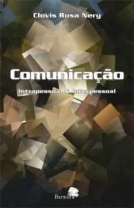 Baixar Comunicação : intrapessoal & interpessoal pdf, epub, eBook