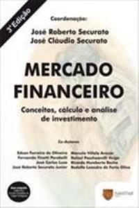 Baixar Mercado Financeiro – Conceitos , Cálculo e Análise de Investimento – 3ª Ed. 2009 pdf, epub, eBook