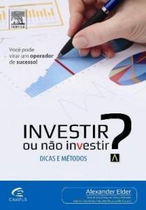 Baixar Investir Ou Não Investir? – Dicas e Métodos pdf, epub, eBook