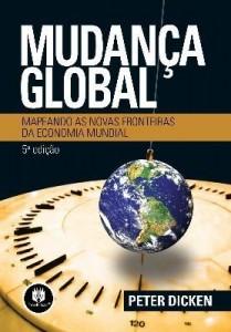 Baixar Mudança Global – Mapeando as Novas Fronteiras da Economia Mundial – 5ª Edição pdf, epub, eBook