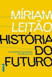 Baixar História do Futuro – O Horizonte do Brasil No Século XXI pdf, epub, eBook