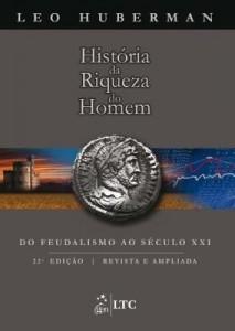 Baixar História da Riqueza do Homem pdf, epub, eBook