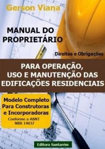 Baixar MANUAL DO PROPRIETÁRIO – Para Operação, Uso e Manutenção das Edificações Residenciais. pdf, epub, eBook